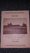 History of the National Shooting Gallery and the Civil Martys 1914-1918