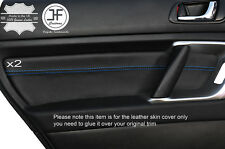 BLUE STITCH 2X REAR DOOR CARD TRIM LEATHER COVERS FITS SUBARU OUTBACK 2003-2009