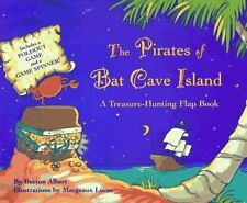 The Pirates of Bat Cave Island: A Treasure-Hunting Flap Book