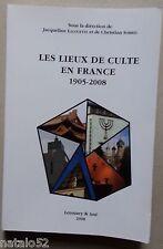 ) les lieux de culte en France 1905 - 2008