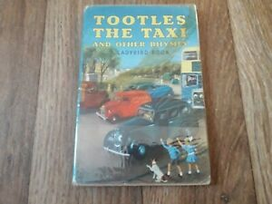 LADYBIRD BOOK, TOOTLES THE TAXI & OTHER RHYMES, SERIES 413, 1958.