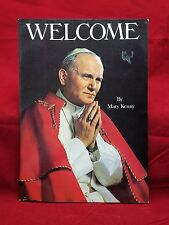 WELCOME SOUVENIR BOOK POPE JOHN PAUL II  BY MARY KENNY PAPERBACK