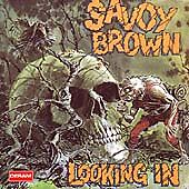 Looking In by Savoy Brown (CD, Apr-1991, Polydor)
