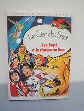 Enid Blyton-B.Rose 1978 - Les 7 A La Chasse au Lion