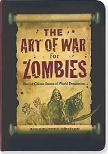 The Art of War for Zombies: Ancient Chinese Secrets of World Domination.