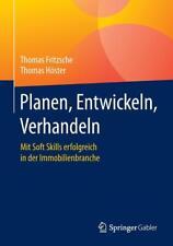Planen, Entwickeln, Verhandeln von Thomas Fritzsche und Thomas Höster (2017, Gebundene Ausgabe)