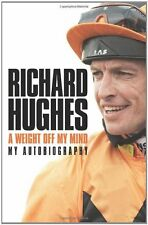 A Weight Off My Mind: My Autobiography,Richard Hughes