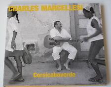 CHARLES MARCELLESI .... CORSICABOVERDE .... DIGIPACK CD