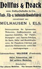 Dollfus & Noack Mühausen Els. GEWEBEFABRIK Historische Reklame von 1908