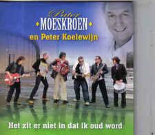 Pater Moeskroen en Peter Koelewijn-Het Zit Er Niet In Dat Ik Oud Word cd single