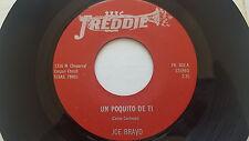 """JOE BRAVO - Un Poquito De Ti / Me Anamore De Ti FREDDIE 7"""" Tejano Tex-Mex"""