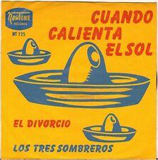 """LOS TRES SOMBREROS """"CUANDO CALIENTA EL SOL"""" LATIN JAZZ 60'S SP NEWTONE 725"""