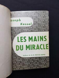 Les mains du miracle - Joseph Kessel - Gallimard 1960 - Relié
