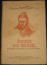 Indios do Brasil - Volume 1 Extraordinarily rare and important REDUCED!