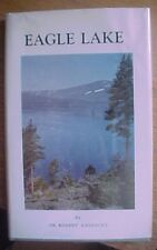 Eagle Lake LORE Northern California AMESBURY 1971  SIGNED FIRST Free US Shipping