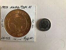1959 Alaska Fairbanks Trade Dollar, Uncirculated, Free Postage