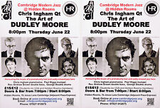 CHRIS INGHAM THE ART OF DUDLEY MOORE 2017 FLYERS X 2 - JAZZ