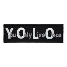 YOLO You Only Live Once Patch, Sayings Patches