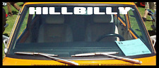 "Hillbilly Windshield Decal Sticker country woods 4""x40"""