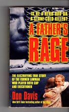 A FATHER'S RAGE ~ Don Davis ~ HERO DAD OR A STONE-COLD KILLER