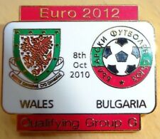 WALES vs BULGARIA Euro 2012 Qualifying Group G  Football Pin Badge 08-10-2010
