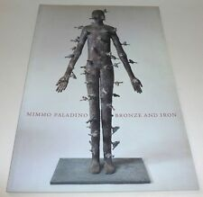 Mimmo Paladino - Bronze and iron   2003 ART EXHIBITION CATALOGUE