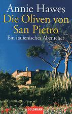 DIE OLIVEN VON SAN PIETRO - Ein italienisches Abenteuer - Annie Hawes BUCH