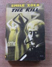 THE KILL by Emile Zola -1st Citadel  HCDJ - 1957 -$3.50 -near fine