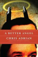 A Better Angel: Stories - Good - Adrian, Chris - Paperback