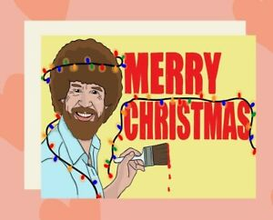 Bob Ross Christmas Card Funny Greeting Card Celebrity Card Happy Little Accident