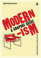 Introducing Modernism: A Graphic Guide, Chris Rodrigues, New