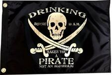 Flappin' Flags Drinking Before 10 am - 12 in x 18 in Double Sided Pirate Flag