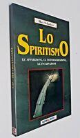 Lo spiritismo / Max Scholten / Cartedit
