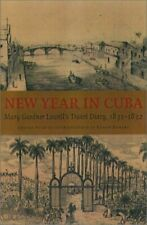 New Year in Cuba: Mary Gardner Lowell's Travel Diary, 1831-1832 (New England…