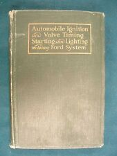 Automobile Ignition, Valve Timing & Electric Systems ~ 1919 ~ Includes Ford
