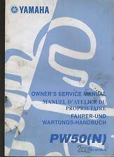 (25A) REVUE TECHNIQUE MANUEL ATELIER MOTO YAMAHA PW50 N