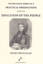 H. BROUGHAM~Practical Observations upon the Education..