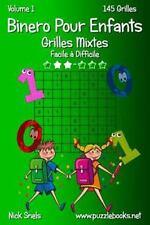 Binero Pour Enfants: Binero Pour Enfants Grilles Mixtes - Facile à Difficile...