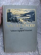 """original 1898 antique book """"Way Out Yonder-The Romance of a New City"""" very nice!"""