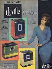 Publicité Advertising 106 1961 Deville chauffage au mazout