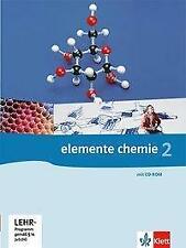 Elemente Chemie 2. G8. Schülerbuch Klasse 11/12. Allg. Ausgabe (2010)Ohne CDrom