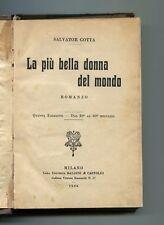 Salvator Gotta LA PIÙ BELLA DONNA DEL MONDO Baldini & Castoldi 1926 Libro
