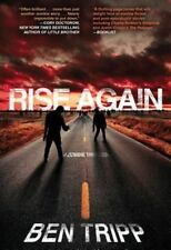 Rise Again: A Zombie Thriller by Ben Tripp (Paperback / softback, 2010)
