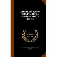 The Life And Epistles Of St. Paul, By W., Brand New, Free P&P in the UK
