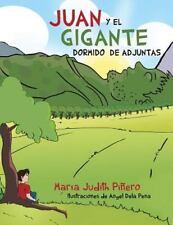 Juan y el Gigante Dormido de Adjuntas by Mar�a Judith Pi�ero (2013, Paperback)