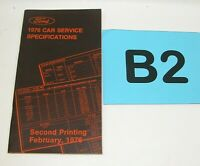1976 Ford Car Service Specifications Manual Second Printing February 1976 #B2