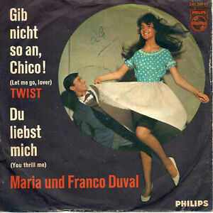 "Maria und Franco Duval - Gib nicht so an, Chico! (7"" Philips Vinyl-Single 1962)"