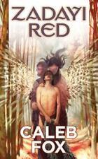 Zadayi Red by Caleb Fox (2011, Paperback)