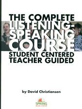 The Complete Listening-Speaking Course: Student Centered, Teacher Guided