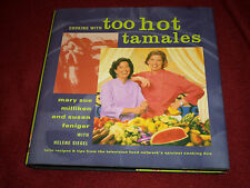 Cooking with Too Hot Tamales SIGNED by Susan Feniger & Mary Milliken (1997, HC)